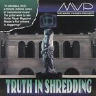 MVP - Truth In Shredding - CD - **Mint Condition** - RARE