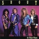 SHOUT - In Your Face - CD - **BRAND NEW/STILL SEALED**