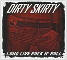 DIRTY SKIRTY - Long Live Rock N' Roll - CD - **Excellent Condition**