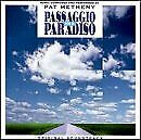 PAT METHENY - Passaggio Per Il Paradiso - CD - Import - **Mint Condition**