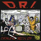 D.R.I. - Dealing With It 650557011129 (CD Used Very Good)