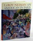 SIGNED 1st Edition LeRoy Neiman An American In Paris 1994 Oversize HB in DJ