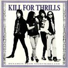 KILL FOR THRILLS - Dynamite From Nightmareland - CD - -rom - **Mint Condition**