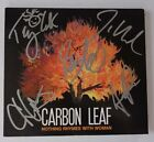 [RARE] AUTOGRAPHED - Carbon Leaf - 'Nothing Rhymes with Woman' [CD] + COA