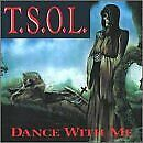 TSOL - Dance With Me - CD - **BRAND NEW/STILL SEALED** - RARE