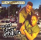 BLACK DYNASTY - Deep East Oakland - CD - **Excellent Condition** - RARE