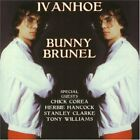 BUNNY BRUNEL - Ivanhoe - CD - **Mint Condition** - RARE