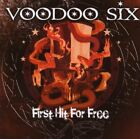 VOODOO SIX - First Hit For Free - CD - **BRAND NEW/STILL SEALED** - RARE