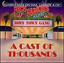 BOYS TOWN GANG - A Cast Of Thousands - CD - **BRAND NEW/STILL SEALED** - RARE
