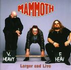 MAMMOTH - Larger And Live - CD - Import - **Mint Condition**