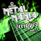 VH1 CLASSIC METAL MANIA STRIPPED 3 - V/A - CD - **EXCELLENT CONDITION** - RARE