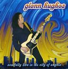 GLENN HUGHES - Soulfully Live In City Of Angels - CD - Import - **SEALED/ NEW**