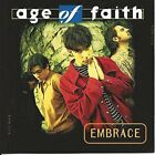 AGE OF FAITH - Embrace - CD - **BRAND NEW/STILL SEALED**