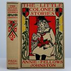 1915 THE LITTLE COLONEL STORIES JOHNSTON AMY M SACKER SIGNED BINDING TERRIER DOG