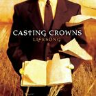 CASTING CROWNS - Lifesong By Casting Crowns (2005-08-30) - CD - **Excellent**