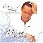 MICAH STAMPLEY - FRESH WIND THE SECOND SOUND MICAH STAMPLEY  CD