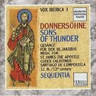 Vox Iberica I: Donnersohne (sons Of Thunder) - Music For St. James Aple, Mint
