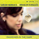 Diamonds in the Dark by Sarah Borges (CD, Jun-2007, Sugar Hill)