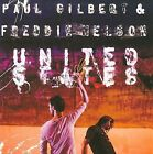 United States by Freddie Nelson/Paul Gilbert (CD, May-2009, Megaforce)