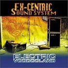 Electric Voodooland By Ex-centric Sound System (2000-07-25) - CD - **NEW**