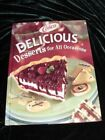Delicious Desserts for All Occasions 2003 Hardcover