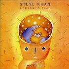 STEVE KHAN - Borrowed Time - CD - **Mint Condition**
