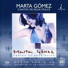 MARTA GOMEZ - Cantos De Agua Dulce: Songs Of Sweet Water - CD - Hybrid Sa - Mint