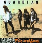 GUARDIAN - Fire And Love - CD - **Excellent Condition**