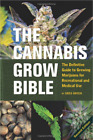 The Ultimate Beginners Guided to Growing your Own Cannabis 15 Guides