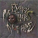 EVERY MOTHER'S NIGHTMARE - Self-Titled (1990) - CD - **Mint Condition** - RARE