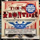 Uncut: The New Frontier--Americana, The Next Generation (CD compilation) 2007