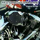 MOON DOG MANE - Turn It Up - CD - **Mint Condition**