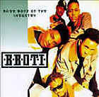 B.B.O.T.I.  BADD BOYZ OF THE INDUSTRY CD