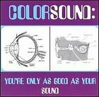 COLORSOUND - You're Only As Good As Your Sound - CD - BRAND NEW/STILL SEALED