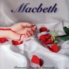 Macbeth - Romantic Tragedy's Crescendo (CD Used Very Good)