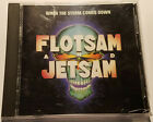 FLOTSAM AND JETSAM When the Storm Comes Down CD (1990, MCA) MCAD-6382
