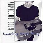 GREG GREENWAY - Something Worth Doing - CD - **BRAND NEW/STILL SEALED**