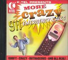 More Crazy 9-1-1 Emergency Calls
