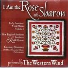 ANDREW LAW - I Am Rose Of Sharon - Early American Vocal Music, Volume 1 (new NEW