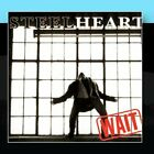 STEELHEART - Wait - CD - **BRAND NEW/STILL SEALED**