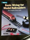 Model Railroader Basic Wiring for Model Railroaders  The Complete Photo Guide