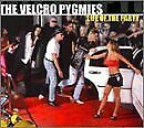 VELCRO PYGMIES - Life Of Party - CD - **Excellent Condition** - RARE