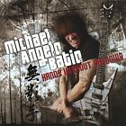 MICHAEL ANGELO BATIO - Hands Without Shadows - CD - Import - **Mint Condition**