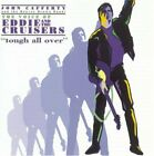 JOHN CAFFERTY & BEAVER BROWN BAND - Voice Of Eddie & Cruisers: Tough All Over