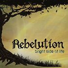 REBELUTION - Bright Side Of Life - CD - **BRAND NEW/STILL SEALED**