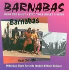 BARNABAS - Hear Light / Find Your Heart A Home - CD - Limited Edition Extra VG