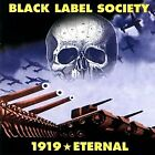 BLACK LABEL SOCIETY - 1919 Eternal - CD - **Mint Condition**