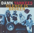 DAMN YANKEES - Silence Is Broken - CD - Single - **BRAND NEW/STILL SEALED**