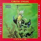 CIRITH UNGOL - Fr & Fire/king Of Dead - CD - **Mint Condition**