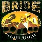 BRIDE - Shotgun Wedding: 11 #1 Hits And Mrs. - CD - **Mint Condition**